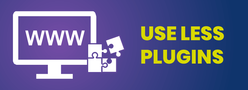 Use a minimum number of plugins and update them often