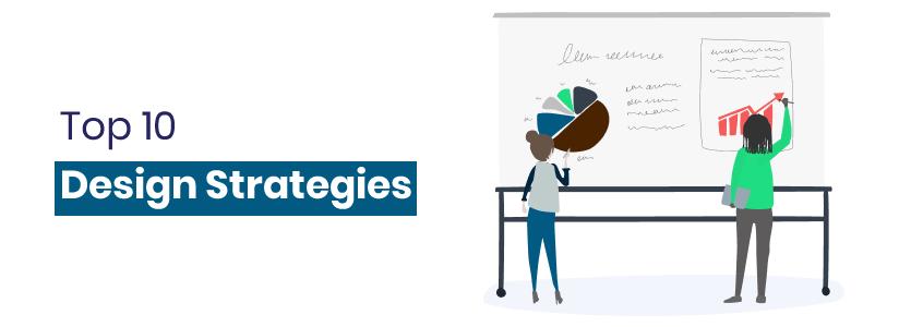 Top 10 Design Strategies