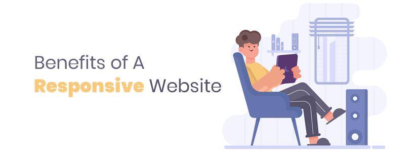 Benefits of A Responsive Website