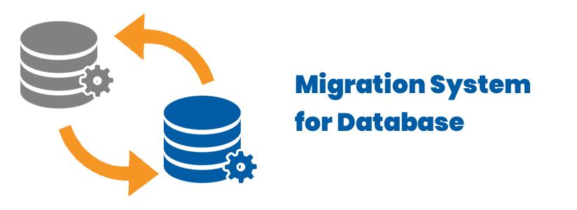 Migration System for Database