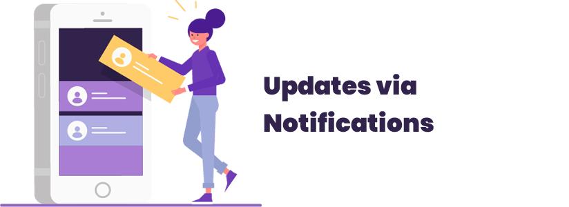 Updates via Notifications